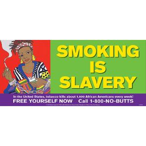 Smoking Is Slavery Poster