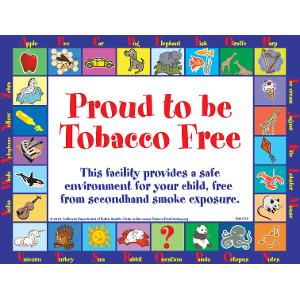 Proud to Be Tobacco Free / Sign