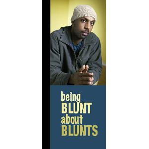 Being Blunt About Blunts / Brochure