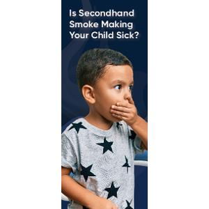 Is secondhand smoke making your child sick? (California Ver