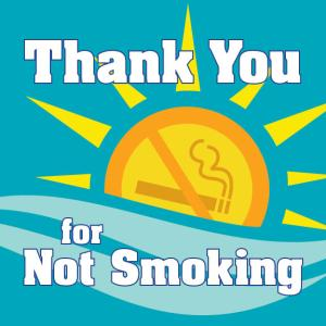 Thank You for Not Smoking - Sign