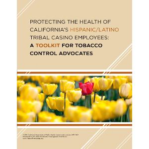 Tribal Casino Toolkit for Tobacco Control Advocates