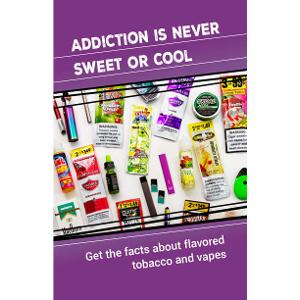 Addiction is Never Sweet or Cool Brochure