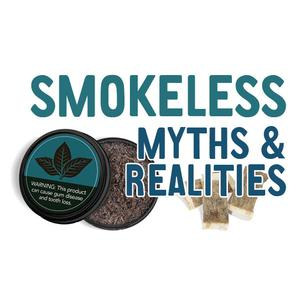 Smokeless Myths and Realities Factcard - General