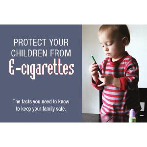 Protect Your Children from E-cigarettes
