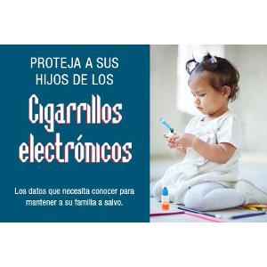 Protect Your Children from E-cigarettes - Spanish