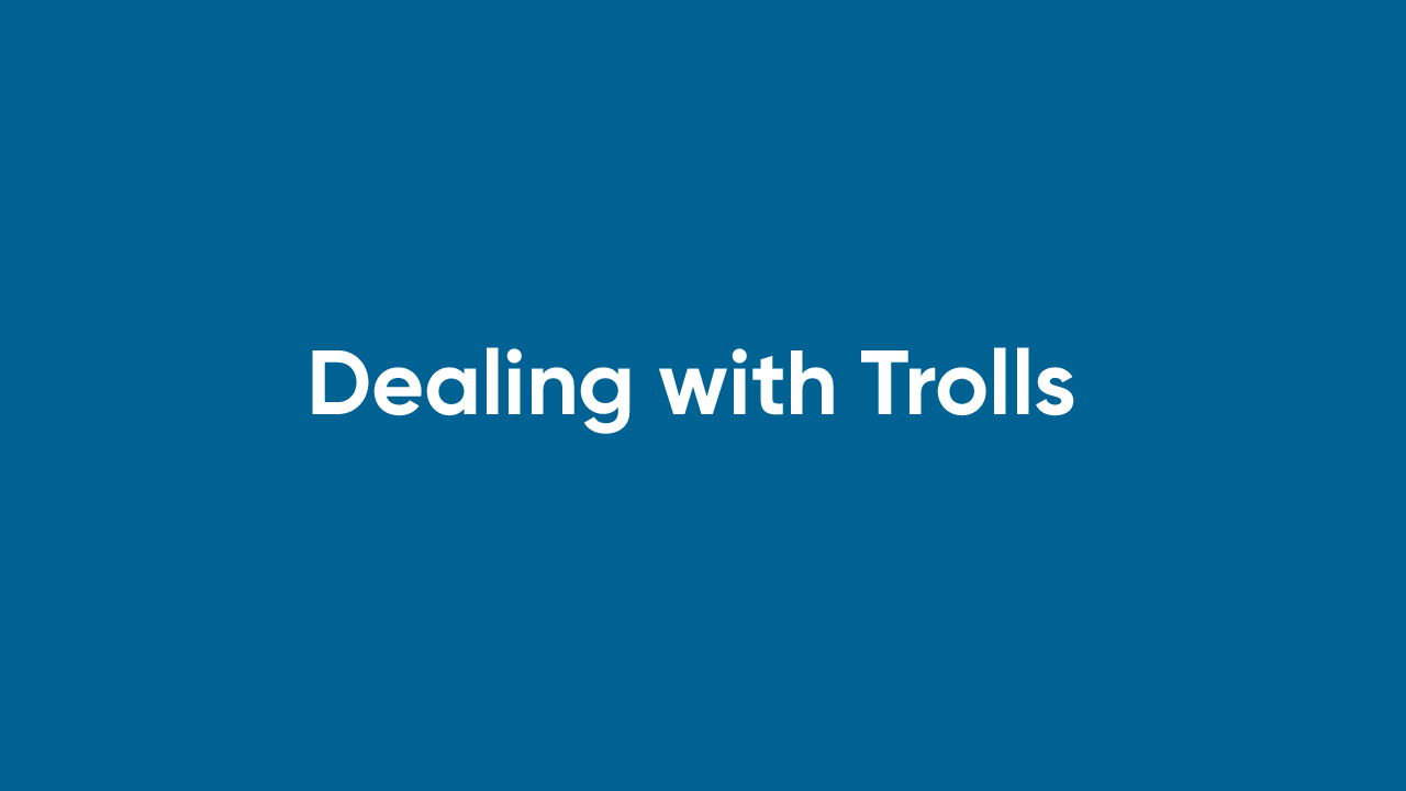 Dealing with Trolls