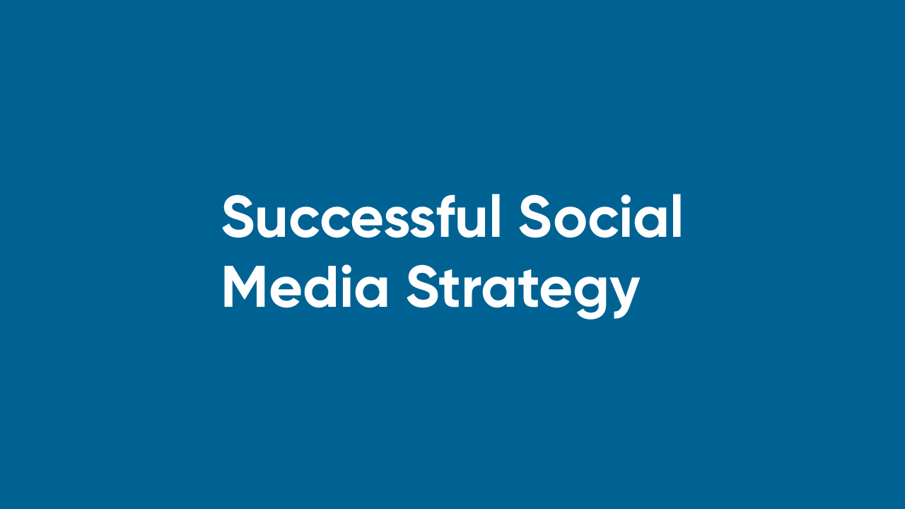 Successful Social Media Strategy