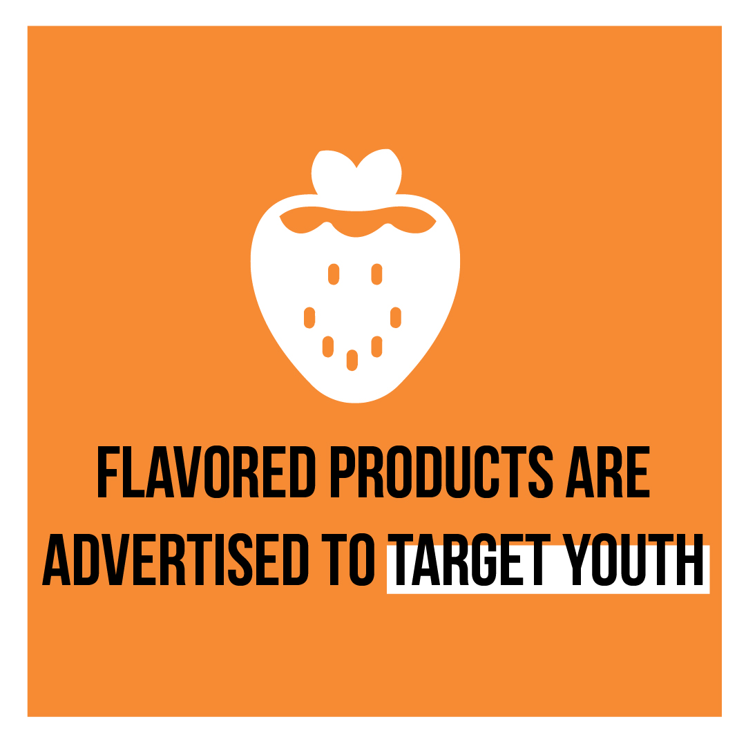 Flavored products are advertised to target youth