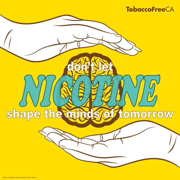don't let nicotine shape the minds of tomorrow